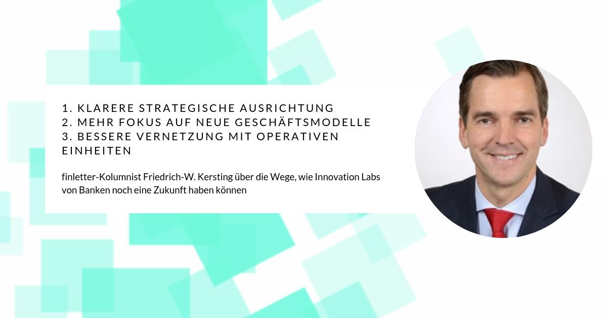 Friedrich-W. Kersting über Innovation Labs von Banken