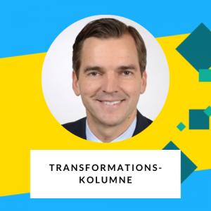 Transformations-Kolumne von Friedrich-W. Kersting