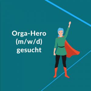 Orga-Hero gesucht